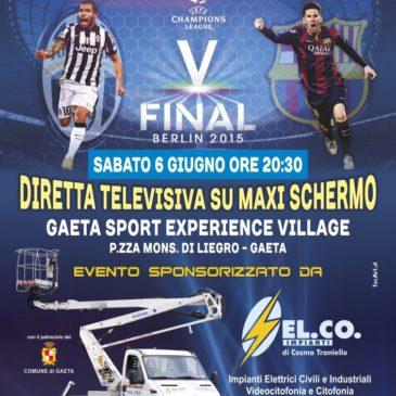 Gaeta: Finale di champions in Piazza Sabato 6 Giugno Maxi Schermo