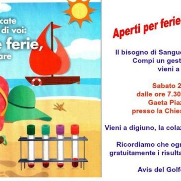 Donare il sangue anche in Vacanza: A Gaeta si Può. Sabato 22 Agosto