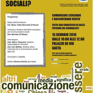 """Gaeta: Convegno per giornalisti / """"QUALI COMUNICAZIONI SOCIALI"""""""