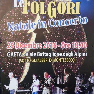 Gaeta: Le FOLGORI Natale in Concerto / 29 Dicembre 2016