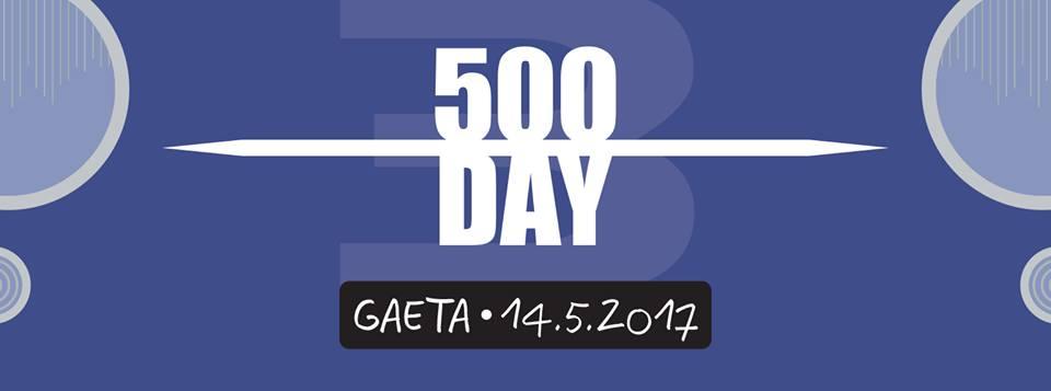 #SaveTheDate: il 500 Day a Gaeta sarà il 14 Maggio 2017