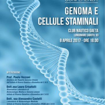 """Eventi Gaeta: Conferenza """"Genoma e Cellule Staminali"""""""