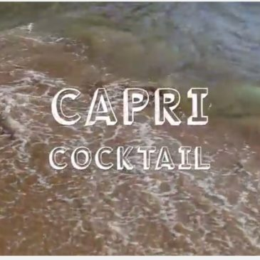 *VIDEO GAETA* Capri Cocktail: una cornice da favola per il cocktail dell'estate 2017