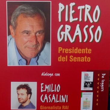 Gaeta: PIETRO GRASSO Presidente del Senato con EMILIO CASALINI Giornalista RAI