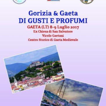 """#Eventi: """"Gorizia & Gaeta DI GUSTI E PROFUMI"""""""