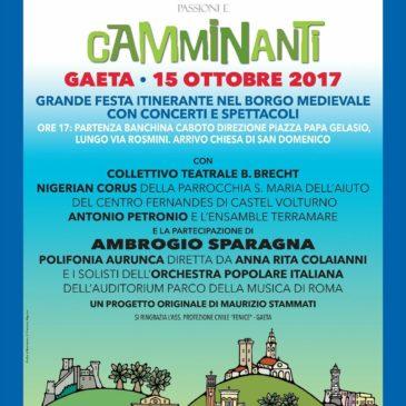 Gaeta, domenica 15 ottobre 2017 Passioni e Camminanti Festa dei Borghi