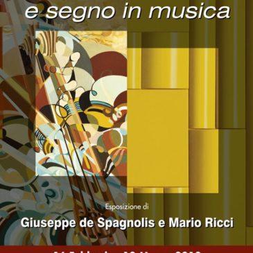 Musica in segno e segno in musica Esposizione di Giuseppe de Spagnolis e Mario Ricci