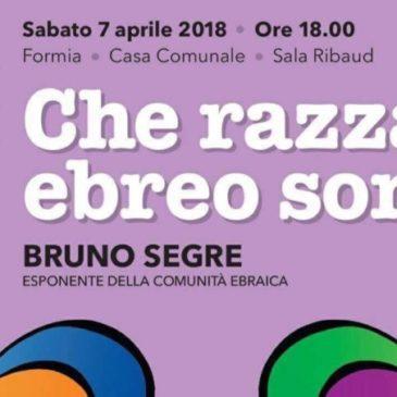 """""""Che razza di ebreo sono io ?"""": Bruno Segre a Formia"""