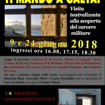 Visita teatralizzata alla scoperta del carcere militare di Gaeta