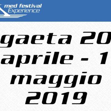 Med Festival Experience 2019: a Gaeta dal 20 Aprile al 1 Maggio