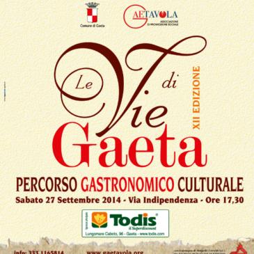 """""""Le Vie di Gaeta 2014"""": Ecco il Programma DEFINITIVO dell'evento"""