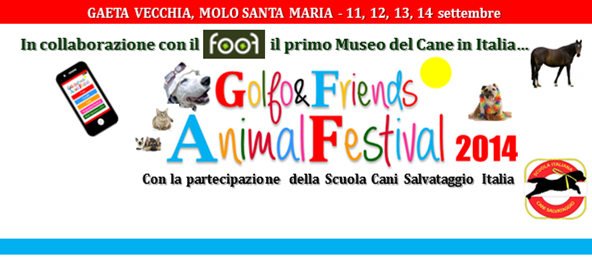 GAETA: Golfo&Friends Animal Festival 2014 – Il Programma