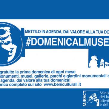 Domenica: MUSEI GRATIS PER TUTTI – monumenti, gallerie, scavi archeologici, parchi e giardini monumentali dello Stato