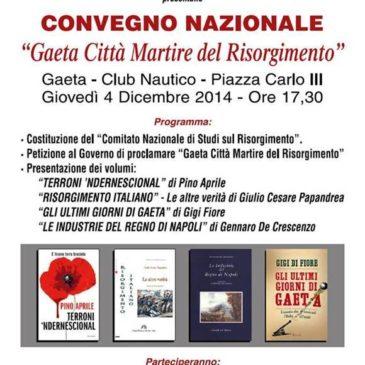 """Gaeta: convegno Nazionale  """"Gaeta Città martire del Risorgimento"""""""