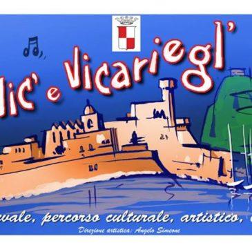 """#Eventi Gaeta: """"P' VIC' E VICARIEGL"""" – 26 Dicembre 2014"""