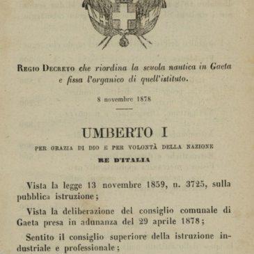 Documenti antichi su Gaeta: REGIO DECRETO del 8 novembre 1878 sulla scuola Nautica