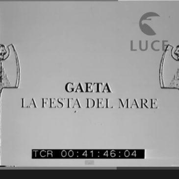 *VIDEO* Documento eccezionale: Gaeta la Festa del Mare del 1931 ripresa dall'Istituto Luce