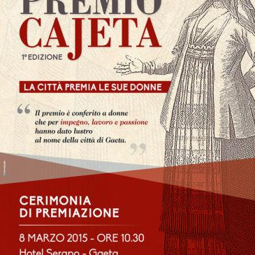 Premio Cajeta I edizione: la città di Gaeta premia le sue Donne – Ingresso Libero