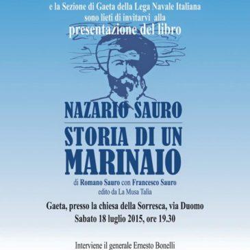 """Gaeta rassegna """"InChiostro"""": """"Nazario Sauro – Storia di un Marinaio"""" – Il Libro"""