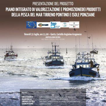 Pesca: Focus sul progetto di valorizzazione e promozione dei prodotti del Mar Tirreno Pontino e Isole Ponziane