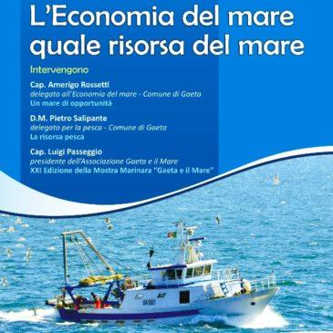 """Convegno a Gaeta: """"L'economia del mare quale risorsa"""""""