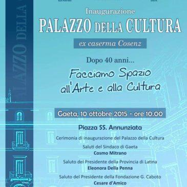 Gaeta: Inaugurazione del PALAZZO DELLA CULTURA – Ex Caserma Cosenz
