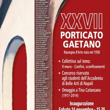 XXVII Edizione del Porticato Gaetano: Sabato 14 Novembre presso la Pinacoteca Comunale