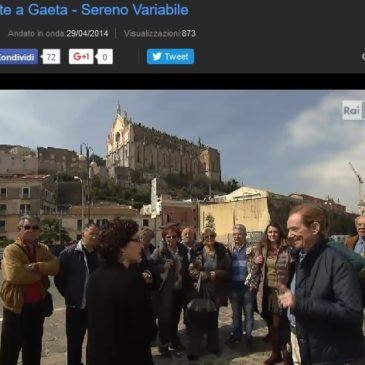 *VIDEO* Gaeta ancora in TV: Questa Volta a Sereno Variabile con interviste a Gaetani DOC
