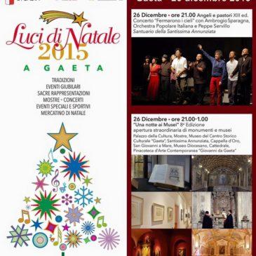 Gaeta 26 dicembre 2015: Una Notte ai Musei