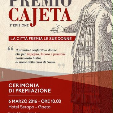 """""""Premio Cajeta: la città premia le sue Donne"""" / Ospite d'onore il Maestro Umberto Scipione"""