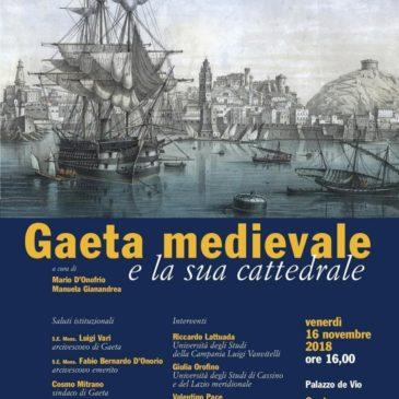 """Palazzo de Vio: """"Gaeta Medievale e la Sua Cattedrale"""" incontro culturale"""