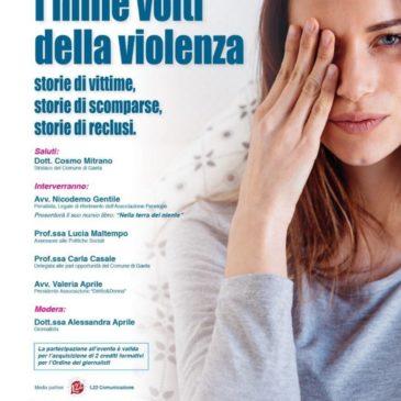 """Associazione Diritto&Donna: """"I mille volti della violenza. Storie di vittime, storie di scomparse, storie di reclusi"""""""