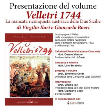 Presentazione del Volume: Velletri 1744 di Virgilio Ilari e Giancarlo Boeri