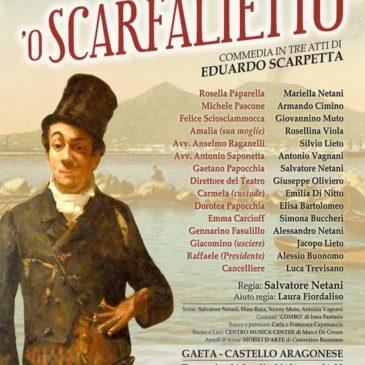 'O Scarfalietto: Commedia da non perdere