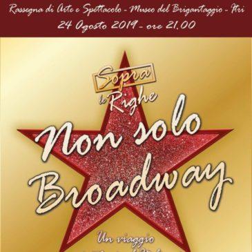 """Musical: """"Non solo Broadway"""" – 24 Agosto 2019"""